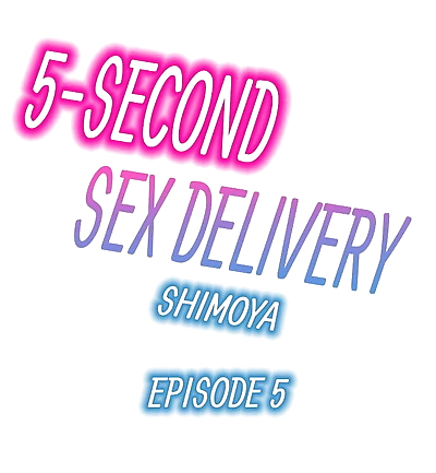 5-Second Sex Delivery