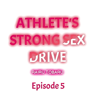 Athletes Strong Sex Drive Ch. 1 - 6